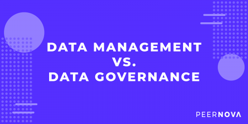 Data Management vs. Data Governance