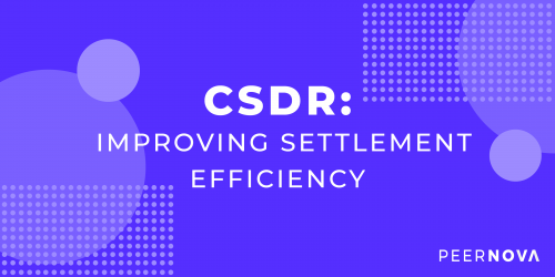 CSDR: Improving Settlement Efficiency