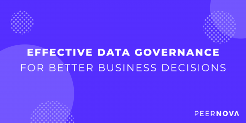 Effective Data Governance for Better Business Decisions