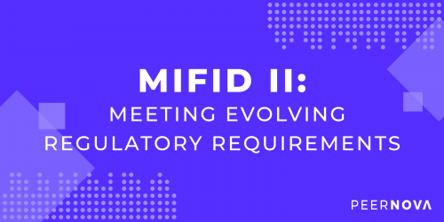 MiFID II: Meeting Evolving Regulatory Requirements with Data Governance