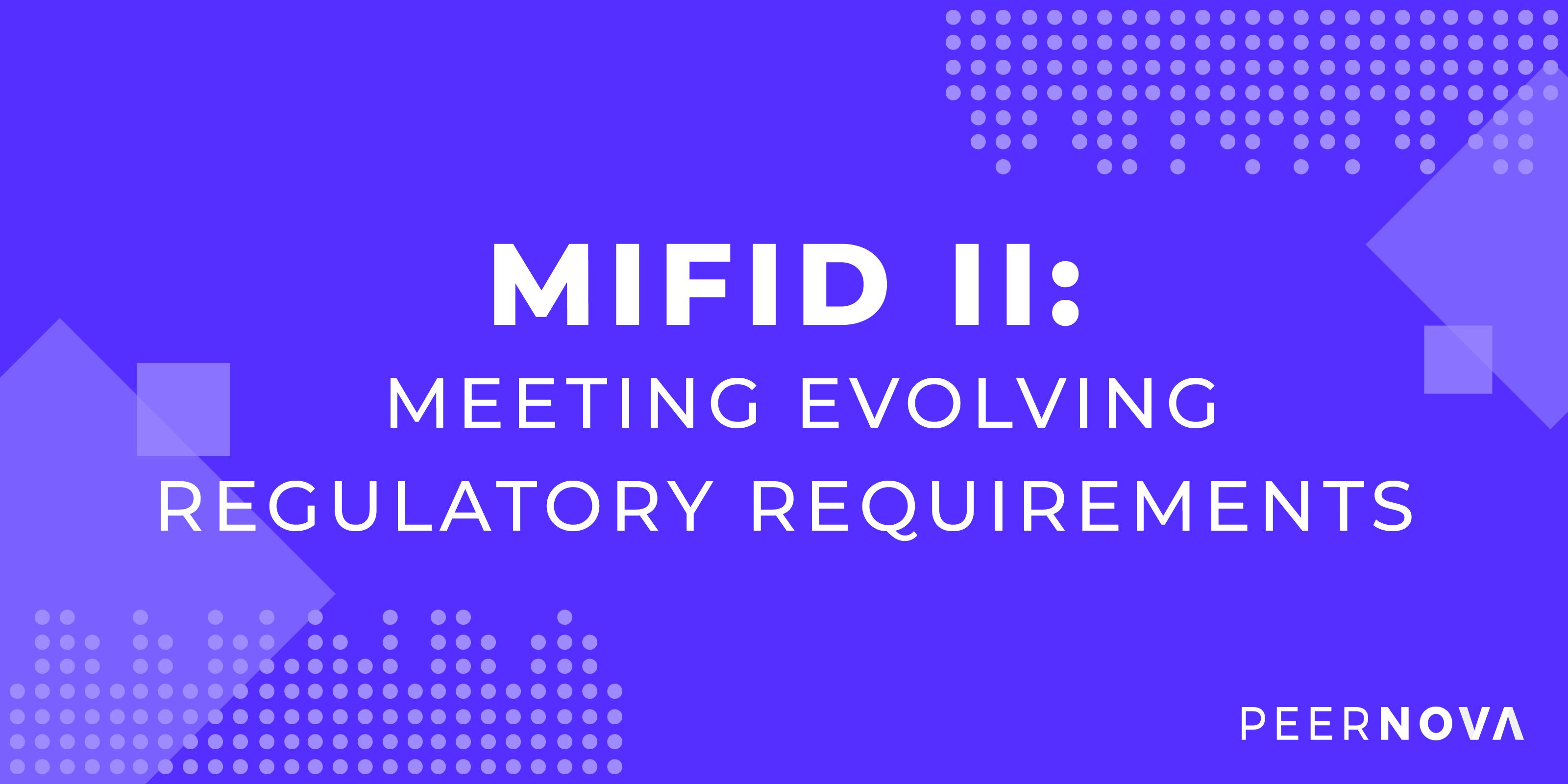 MiFID II: Meeting Evolving Regulatory Requirements with Data Governance