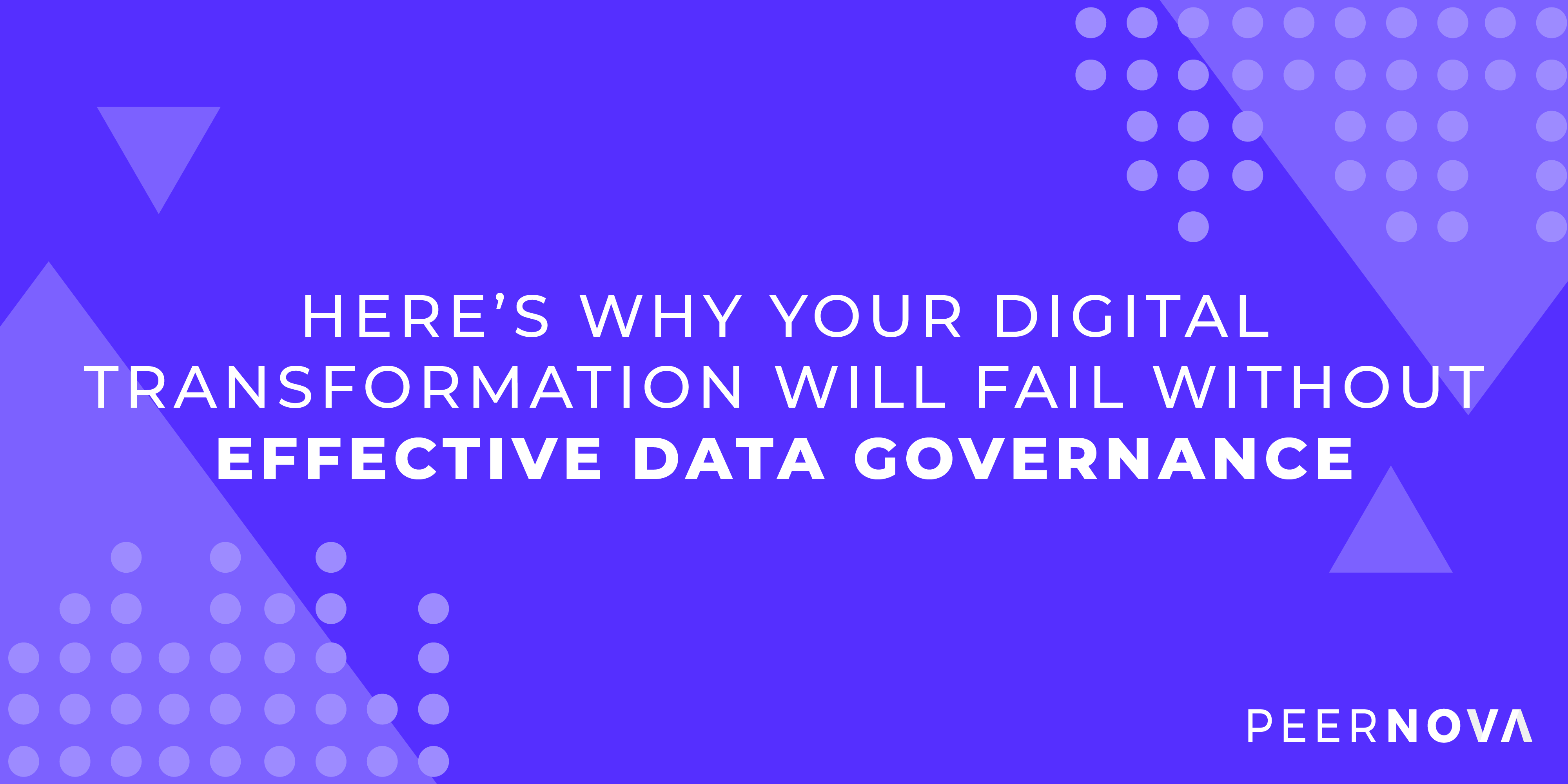 Digital Transformation and Effective Data Governance