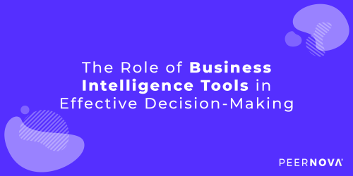 The Role of Business Intelligence in Effective Decision-making
